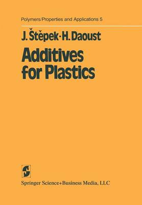 Additives for Plastics - Polymers - Properties and Applications 5 (Paperback)