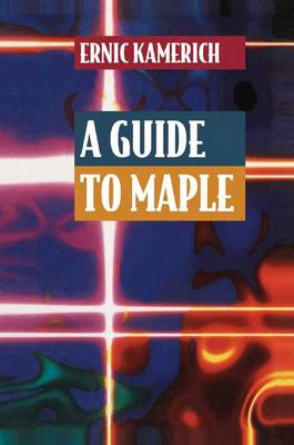 A Guide to Maple (Paperback)
