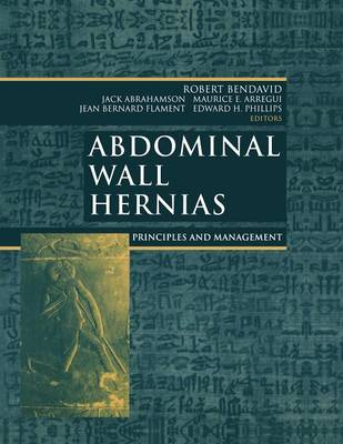 Abdominal Wall Hernias: Principles and Management (Paperback)