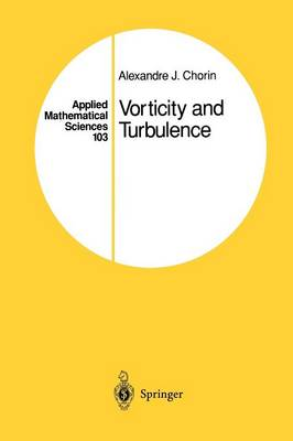 Vorticity and Turbulence - Applied Mathematical Sciences 103 (Paperback)