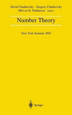 Number Theory: New York Seminar 2003 (Paperback)