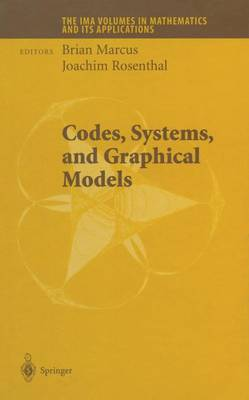 Codes, Systems, and Graphical Models - The IMA Volumes in Mathematics and its Applications 123 (Paperback)