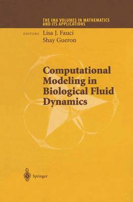 Computational Modeling in Biological Fluid Dynamics - The IMA Volumes in Mathematics and its Applications 124 (Paperback)