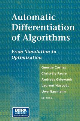 Automatic Differentiation of Algorithms: From Simulation to Optimization (Paperback)