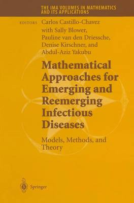 Mathematical Approaches for Emerging and Reemerging Infectious Diseases: Models, Methods, and Theory - The IMA Volumes in Mathematics and its Applications 126 (Paperback)