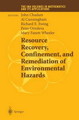 Resource Recovery, Confinement, and Remediation of Environmental Hazards - The IMA Volumes in Mathematics and its Applications 131 (Paperback)