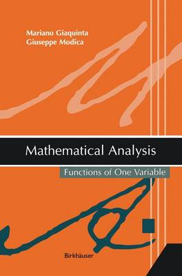 Mathematical Analysis: Functions of One Variable (Paperback)