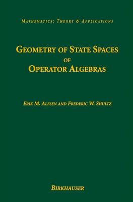 Geometry of State Spaces of Operator Algebras - Mathematics: Theory & Applications (Paperback)