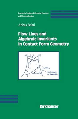 Flow Lines and Algebraic Invariants in Contact Form Geometry - Progress in Nonlinear Differential Equations and Their Applications 53 (Paperback)