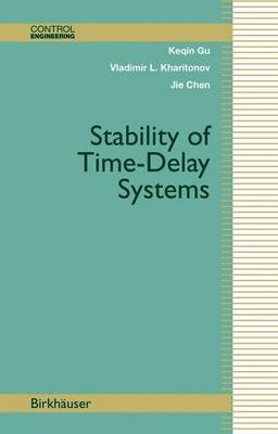 Stability of Time-Delay Systems - Control Engineering (Paperback)