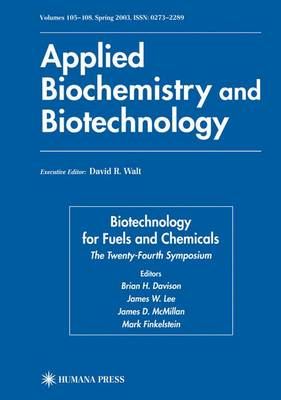 Biotechnology for Fuels and Chemicals: The Twenty-Fourth Symposium - ABAB Symposium (Paperback)