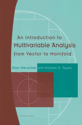An Introduction to Multivariable Analysis from Vector to Manifold (Paperback)