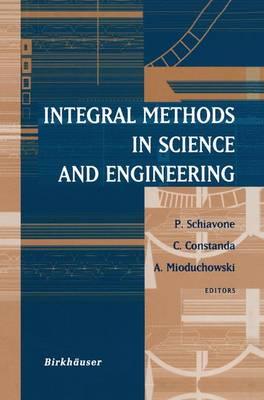 Integral Methods in Science and Engineering (Paperback)