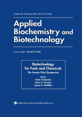Biotechnology for Fuels and Chemicals: The Twenty-Third Symposium - ABAB Symposium (Paperback)