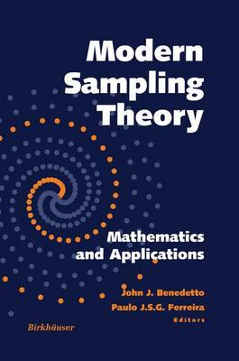 Modern Sampling Theory: Mathematics and Applications - Applied and Numerical Harmonic Analysis (Paperback)