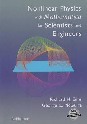 Nonlinear Physics with Mathematica for Scientists and Engineers (Paperback)