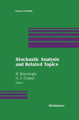 Stochastic Analysis and Related Topics - Progress in Probability 31 (Paperback)