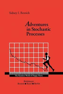 Adventures in Stochastic Processes (Paperback)