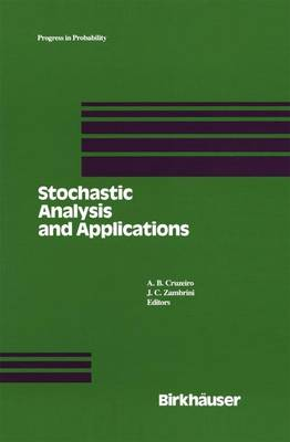 Stochastic Analysis and Applications: Proceedings of the 1989 Lisbon Conference - Progress in Probability 26 (Paperback)