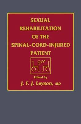 Sexual Rehabilitation of the Spinal-Cord-Injured Patient (Paperback)