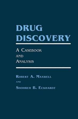 Drug Discovery: A Casebook and Analysis (Paperback)