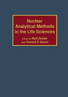 Nuclear Analytical Methods in the Life Sciences (Paperback)