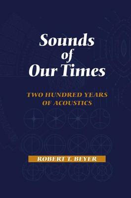 Sounds of Our Times: Two Hundred Years of Acoustics (Paperback)
