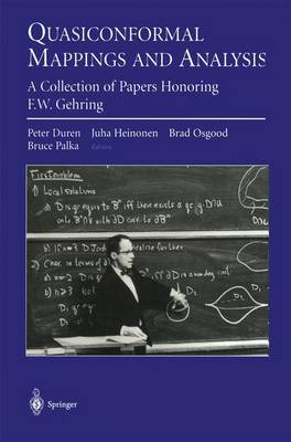 Quasiconformal Mappings and Analysis: A Collection of Papers Honoring F.W. Gehring (Paperback)