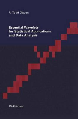 Essential Wavelets for Statistical Applications and Data Analysis (Paperback)