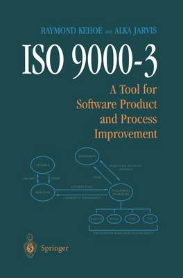 ISO 9000-3: A Tool for Software Product and Process Improvement (Paperback)