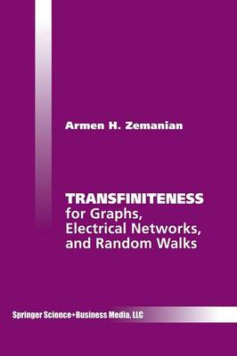 Transfiniteness: For Graphs, Electrical Networks, and Random Walks (Paperback)