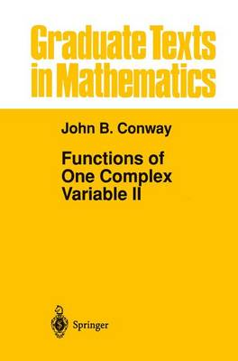 Functions of One Complex Variable II - Graduate Texts in Mathematics 159 (Paperback)