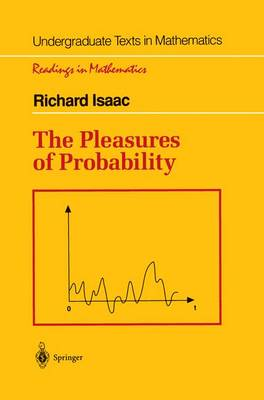 The Pleasures of Probability - Undergraduate Texts in Mathematics (Paperback)
