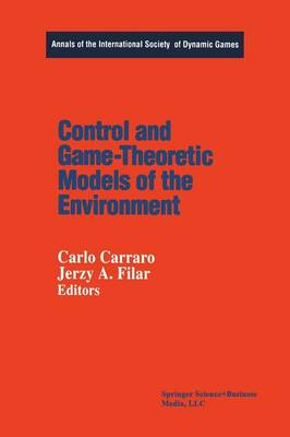 Control and Game-Theoretic Models of the Environment - Annals of the International Society of Dynamic Games 2 (Paperback)