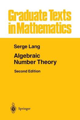 Algebraic Number Theory - Graduate Texts in Mathematics 110 (Paperback)