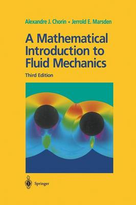 A Mathematical Introduction to Fluid Mechanics - Texts in Applied Mathematics 4 (Paperback)