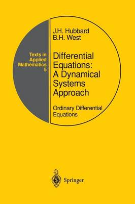 Differential Equations: A Dynamical Systems Approach: Ordinary Differential Equations - Texts in Applied Mathematics 5 (Paperback)