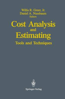 Cost Analysis and Estimating: Tools and Techniques (Paperback)
