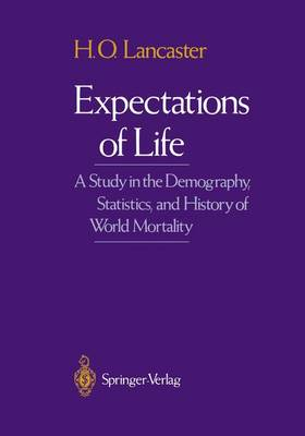 Expectations of Life: A Study in the Demography, Statistics, and History of World Mortality (Paperback)