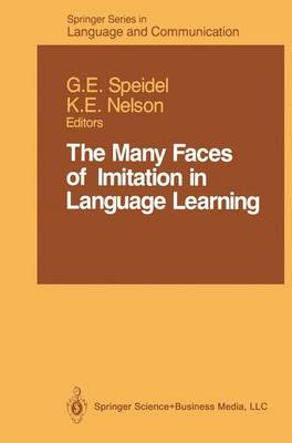 The Many Faces of Imitation in Language Learning - Springer Series in Language and Communication 24 (Paperback)