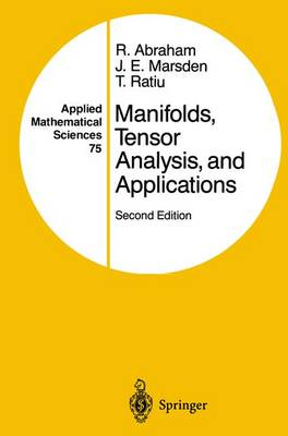 Manifolds, Tensor Analysis, and Applications - Applied Mathematical Sciences 75 (Paperback)