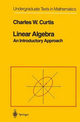 Linear Algebra: An Introductory Approach - Undergraduate Texts in Mathematics (Paperback)