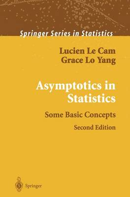 Asymptotics in Statistics: Some Basic Concepts - Springer Series in Statistics (Paperback)