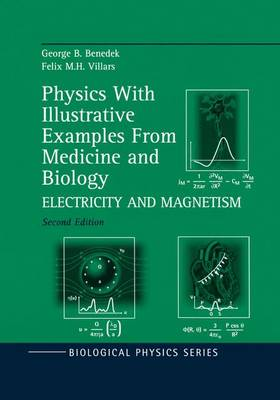 Physics With Illustrative Examples From Medicine and Biology: Electricity and Magnetism - Biological and Medical Physics, Biomedical Engineering (Paperback)