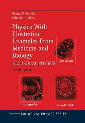 Physics With Illustrative Examples From Medicine and Biology: Statistical Physics - Biological and Medical Physics, Biomedical Engineering (Paperback)