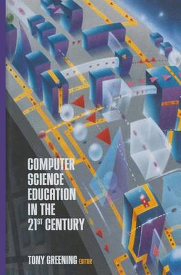 Computer Science Education in the 21st Century (Paperback)
