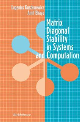 Matrix Diagonal Stability in Systems and Computation (Paperback)