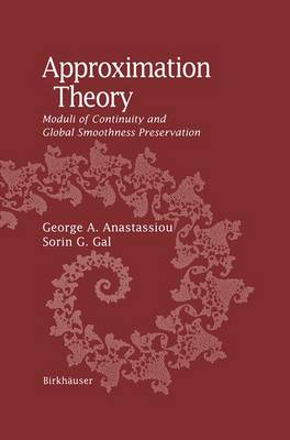 Approximation Theory: Moduli of Continuity and Global Smoothness Preservation (Paperback)
