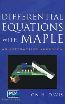 Differential Equations with Maple: An Interactive Approach (Paperback)