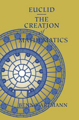 Euclid-The Creation of Mathematics (Paperback)